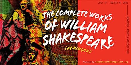 Complete Works of Wm Shakespeare (abridged) Fairsing Vineyard Sat July 31 tickets