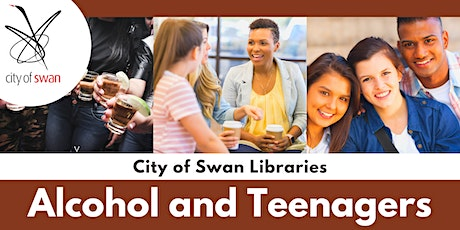 Alcohol and Teenagers: Parent Information Session (Ellenbrook) tickets