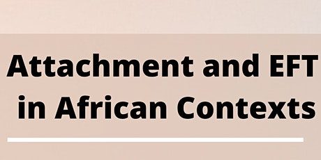 Attachment and EFT in African Contexts tickets