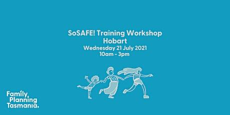 SoSAFE! Training Workshop - Hobart tickets