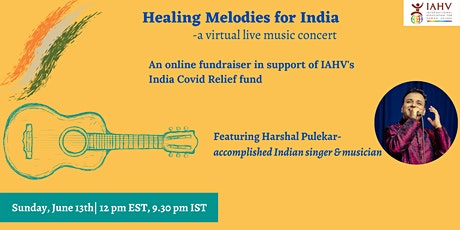 Healing Melodies for India- a virtual live music fundraiser tickets