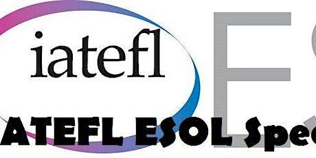 IATEFL ESOL SIG & Cambridge University Press ESOL Trainings entradas