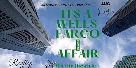 """""""It's a Wells Fargo Affair """" tickets"""