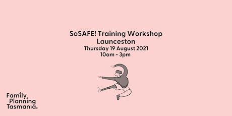 SoSAFE! Training Workshop - Launceston tickets