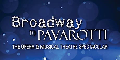 Broadway to Pavarotti Show tickets