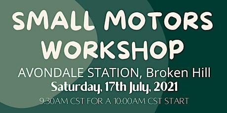 Small Motors Workshop tickets