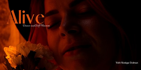 Alive - Online Dance & Self Pleasure Class for Women Only tickets