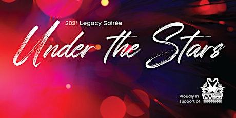2021 Legacy Soirée Under The Stars tickets