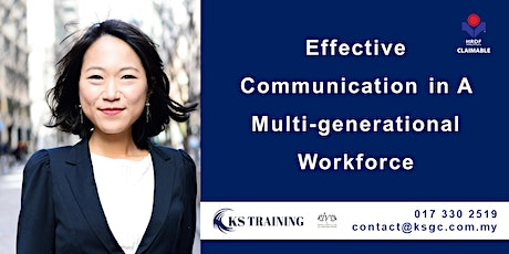 Effective Communication in A Multi-generational Workforce (HRDF Claimable) tickets