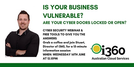 i360  Cyber Security Webinar- Is your business vulnerable? tickets