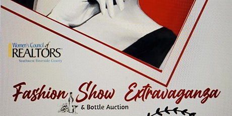 Southwest Riverside County Women's Council of REALTORS Annual Fashion Show tickets