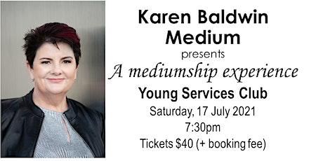 Karen Baldwin Medium - a mediumship experience (Young) tickets