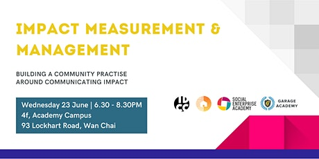 Impact Measurement & Management -  Community of Practice Hong Kong tickets