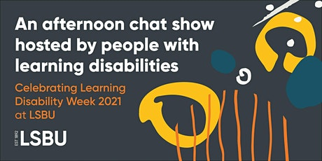 An afternoon chat show hosted by people with learning disabilities tickets