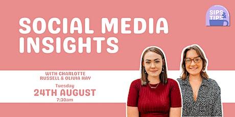 Social Media Insights | Sips & Tips tickets