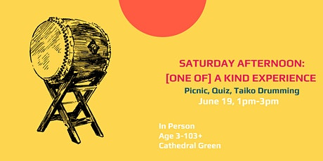 Saturday Afternoon: [one of a] Kind Experience tickets