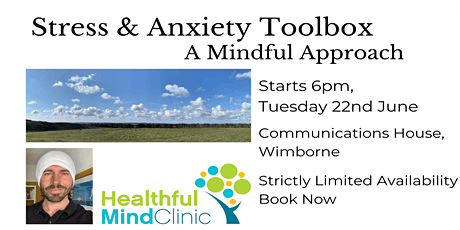 Stress & Anxiety Toolbox - a Mindful Approach to Life tickets