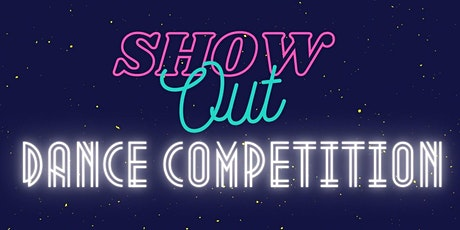 SHOWOUT Dance Competition tickets