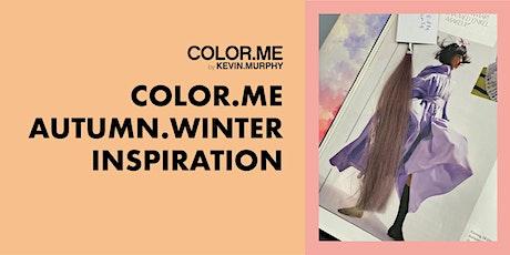 COLOR.ME AUTUMN.WINTER.INSPIRATION MA 6.9. KLO  12-16 @HELSINKI tickets