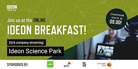 Ideon Breakfast Online with Ideon Science Park tickets