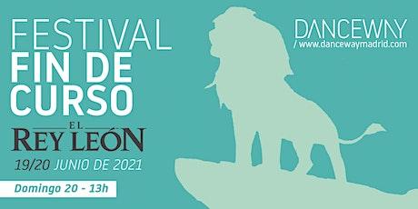 Festival de Fin de Curso Danceway 2021 (PASE 4) entradas