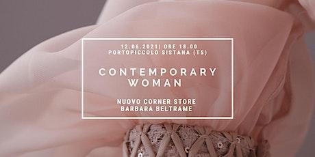 Presentazione Contemporary Woman Barbara Beltrame a Portopiccolo (TS) biglietti