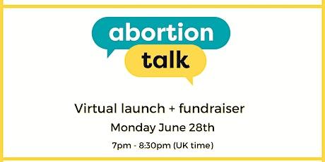 Abortion Talk  Virtual Launch tickets