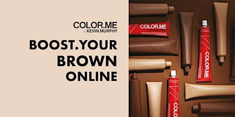 ONLINE-KOULUTUS: COLOR.ME BOOST.YOUR.BROWN ONLINE MA 20.9. KLO 9-10 tickets