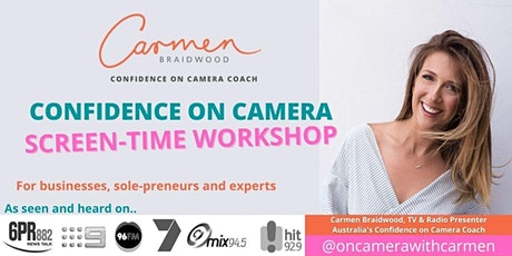 CONFIDENCE ON CAMERA WORKSHOP. **CAPPED AT 6 PEOPLE** tickets