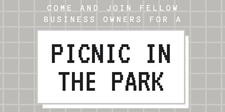 PICNIC IN THE PARK | Business Owners tickets