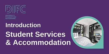 DIFC Ireland - Introduction to Student Services & Accommodation tickets