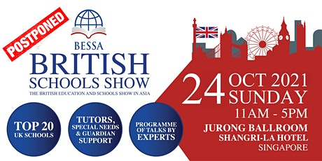 BESSA Singapore 2021 - The British Education and Schools Show in Asia tickets