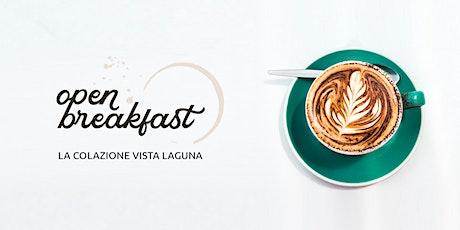 Open Breakfast biglietti