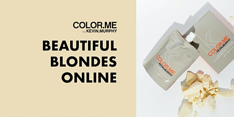ONLINE-KOULUTUS: COLOR.ME BEAUTIFUL.BLONDES ONLINE TI 14.9. KLO 13-14 tickets