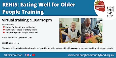 Edinburgh Community Food ¦ REHIS ¦ Eating Well for Older People tickets