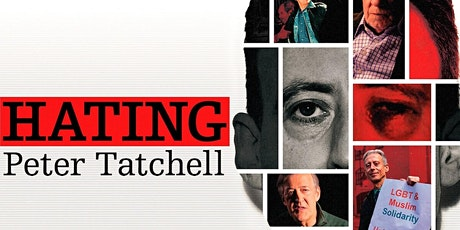 """""""Hating Peter Tatchell"""" Screening with Writer/Director Q&A tickets"""