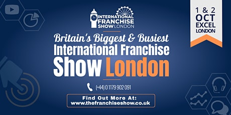 The International Franchise Show l The UK's Biggest tickets