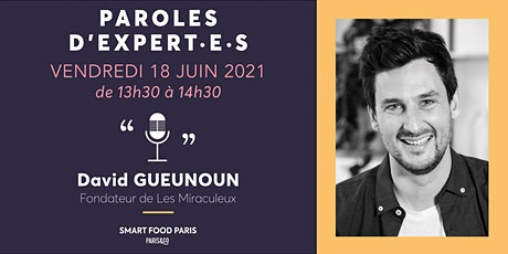 Masterclass  Food #4 - Paroles d'expert·e·s / David Gueunoun billets