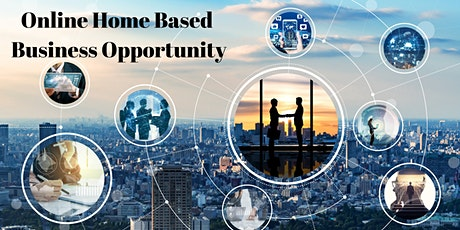Online Home Based Business Opportunity tickets