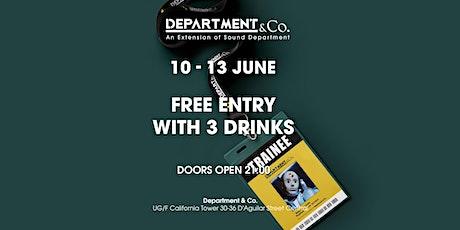 WEEKEND FREE DRINKS GUESTLIST @ Department & Co. tickets