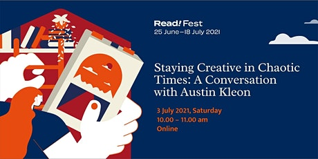 Staying Creative in Chaotic Times: A Conversation with Austin Kleon | Read! tickets