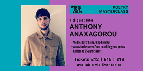 Write Out Loud Poetry Masterclass: guest tutor Anthony Anaxagorou tickets
