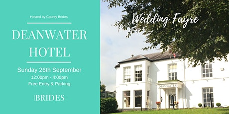 The Deanwater Hotel Wedding Fayre tickets