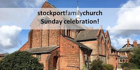 Stockport Family Church - Sunday Celebration tickets