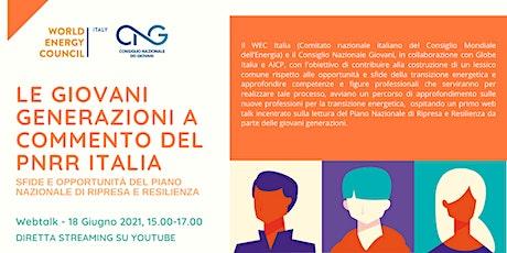 Le giovani generazioni a commento del PNRR Italia biglietti