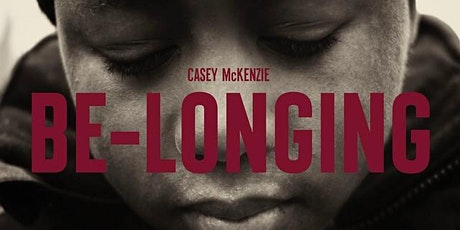 Be-Longing - a young boy in the foster care system tickets