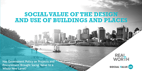 Has Recent Government Policy Brought Social Value to a Whole New Level? tickets