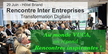Présentiel - Rencontre Inter Entreprises - Transformation Digitale billets