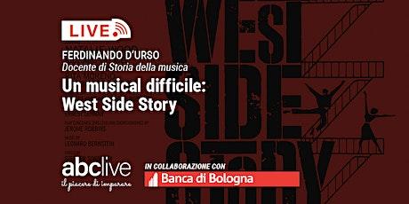Ferdinando D'Urso - Un musical difficile: West Side Story biglietti
