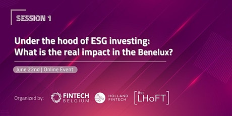 Under the hood of ESG investing: What is the real impact in the Benelux? biglietti
